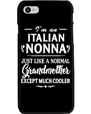 I'm An Italian Nonna Much Cooler Phone Case thumbnail