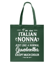 I'm An Italian Nonna Much Cooler Tote Bag thumbnail