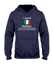 I speak Italian what is your Superpower Hooded Sweatshirt tile