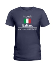 I speak Italian what is your Superpower Ladies T-Shirt tile