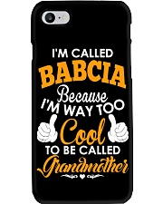 I'm Called Babcia Because I'm Way Too Cool To Be Phone Case thumbnail