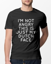 I'm not angry this is just my Dutch face Classic T-Shirt lifestyle-mens-crewneck-front-13