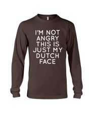 I'm not angry this is just my Dutch face Long Sleeve Tee thumbnail