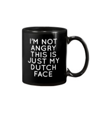 I'm not angry this is just my Dutch face Mug thumbnail