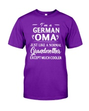 I'm a German Oma - Much cooler Classic T-Shirt front