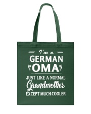 I'm a German Oma - Much cooler Tote Bag thumbnail
