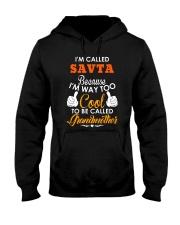 I'm way too cool to be Grandmother Hooded Sweatshirt thumbnail