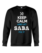 Keep calm and let SABA fix it Crewneck Sweatshirt thumbnail