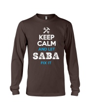 Keep calm and let SABA fix it Long Sleeve Tee thumbnail