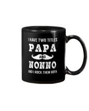 I have two titles Papa and Nonno Mug thumbnail