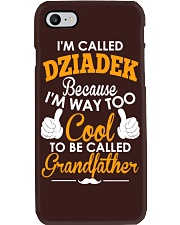I'm Called Dziadek Because I'm Way Too Cool To Be  Phone Case tile