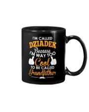 I'm Called Dziadek Because I'm Way Too Cool To Be  Mug thumbnail