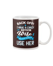 Back Off I Have A Crazy Dutch Wife and Mug thumbnail