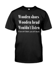 Wooden shoes wooden head wouldn't listen Premium Fit Mens Tee tile