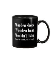 Wooden shoes wooden head wouldn't listen Mug tile