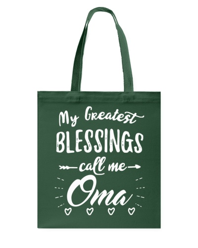 My greatest blessings call me Oma
