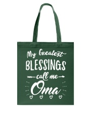 My greatest blessings call me Oma Tote Bag thumbnail
