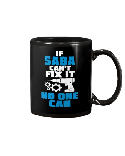 IF SABA CAN'T FIX IT NO ONE CAN
