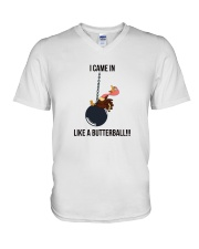 I CAME IN LIKE A BUTTERBALL T-SHIRT V-Neck T-Shirt thumbnail