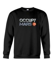 OCCUPY MARS T SHIRT Crewneck Sweatshirt thumbnail