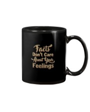 Facts Don't Care About Your Feelings Shirt Mug thumbnail