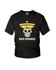 BAD HOMBRE T-SHIRT Youth T-Shirt tile