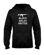 Black Rifles Matter Shirt Hooded Sweatshirt thumbnail