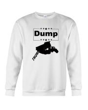 FUNNY ANTI-TRUMP DUMP TRUMP POLITICAL SHIRT Crewneck Sweatshirt thumbnail