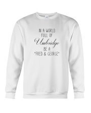 IN A WORLD FULL OF UMBRIDGE BE A SHIRT Crewneck Sweatshirt tile