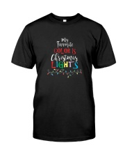 My Favorite Color Is Christmas Lights T-Shirt Classic T-Shirt front