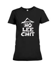 Ho Lee Chit Holy Sht Funny T Shirt Premium Fit Ladies Tee thumbnail