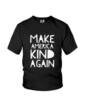Make America Kind Again T Shirt Youth T-Shirt thumbnail