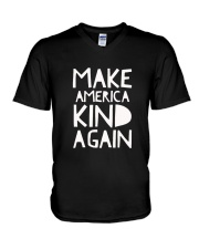 Make America Kind Again T Shirt V-Neck T-Shirt thumbnail