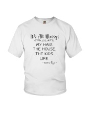 It's All Messy My Hair The House The Kids Shirts Youth T-Shirt thumbnail