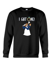 I GOT ONE BRIDE SHIRT Crewneck Sweatshirt thumbnail