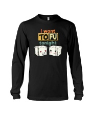 I Want Tofu Tonight Shirts Long Sleeve Tee thumbnail