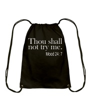 Thou Shall not try me Mood 24:7 T-Shirt Drawstring Bag thumbnail