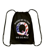 Q-anon Where We Go One We Go All Shirt Drawstring Bag thumbnail