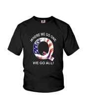 Q-anon Where We Go One We Go All Shirt Youth T-Shirt thumbnail