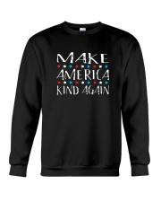 Make America Kind Again T Shirt Crewneck Sweatshirt thumbnail