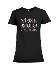 Make America Kind Again T Shirt Premium Fit Ladies Tee thumbnail