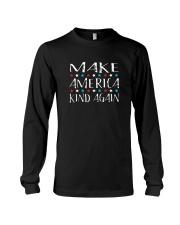 Make America Kind Again T Shirt Long Sleeve Tee thumbnail