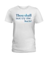 Thou Shall not try me Mood 24:7 TShirt Ladies T-Shirt thumbnail