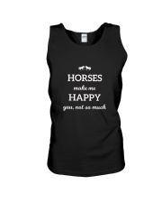 Horses Make Me Happy You Not So Much TShirt Unisex Tank thumbnail