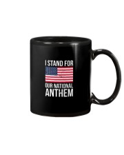 I STAND FOR OUR NATIONAL ANTHEM SHIRT Mug thumbnail