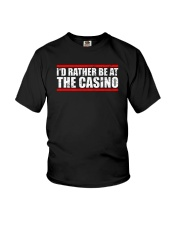 I'd Rather Be At The Casino Shirt Youth T-Shirt thumbnail