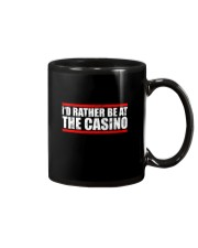 I'd Rather Be At The Casino Shirt Mug thumbnail