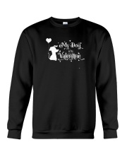 My Dog Is My Valentine Shirt Crewneck Sweatshirt thumbnail