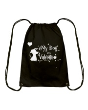 My Dog Is My Valentine Shirt Drawstring Bag thumbnail