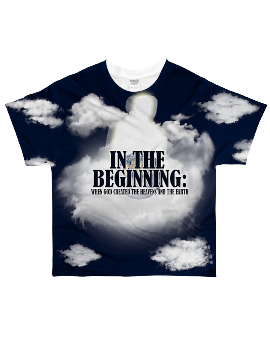 In The Beginning When God Created The Heavens All-over T-Shirt